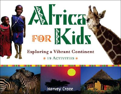 Africa for Kids By Croze, Harvey